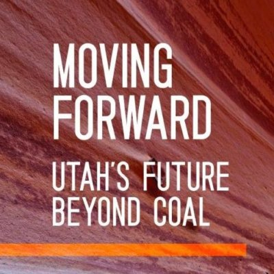 Moving Forward: Utah's Future Beyond Coal